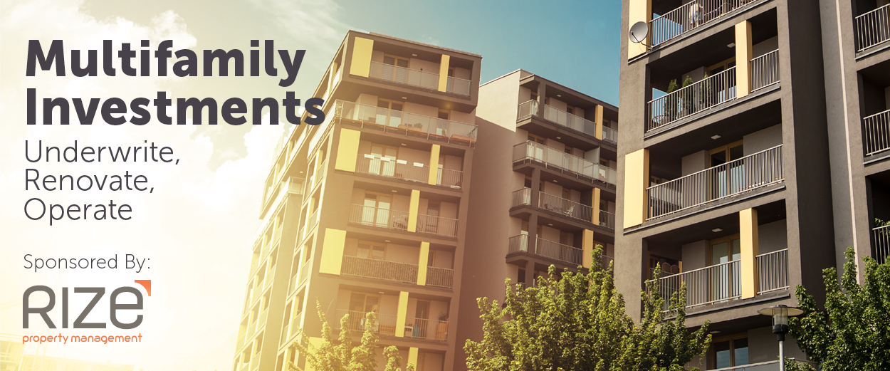 Utah REIA | Multifamily Investments – Underwrite, Renovate