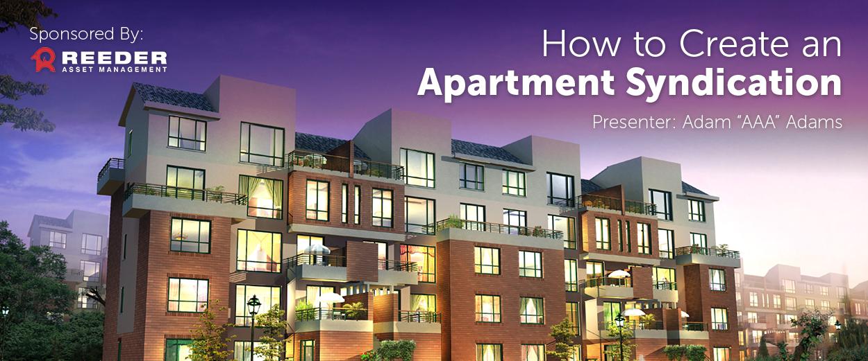 Utah REIA | How to Create an Apartment Syndication