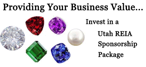 Providing Your Business Value... Invest in a Utah REIA Sponsorship Package
